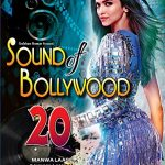 Sound of Bollywood  – Vol. 20